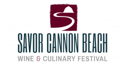 Savor Cannon Beach Wine and Culinary Festival 2020
