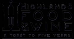 Highlands Food and Wine Festival 2021